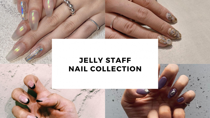 Jelly Staff 💅NAIL COLLECTION💅